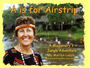 A is for Airstrip